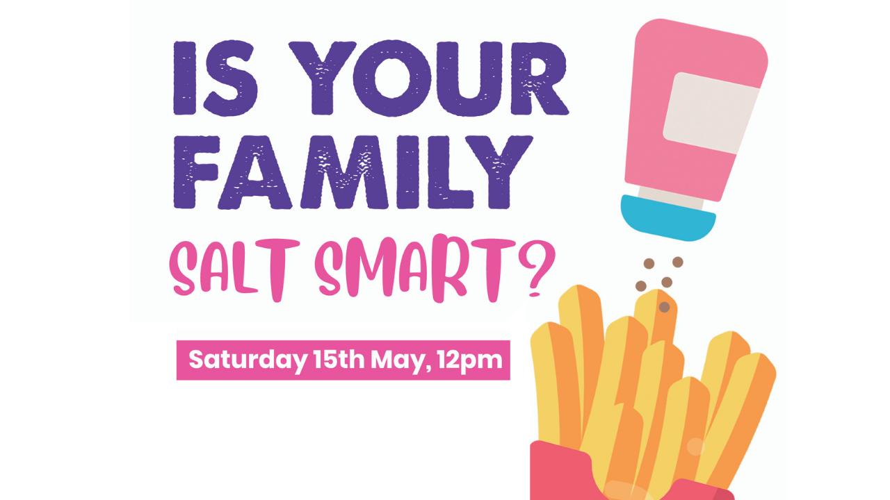 IS YOUR FAMILY SALT SMART? | FREE WORKSHOP (ONLINE)